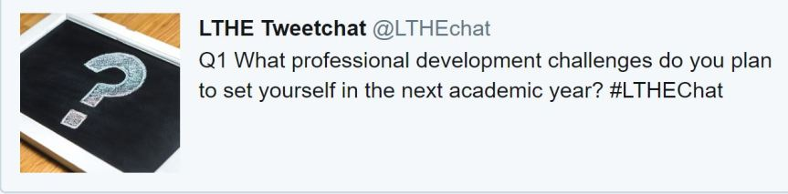 image showing LTHEchat question one, What professional development challenges do you plan to set yourself in the next academic year?